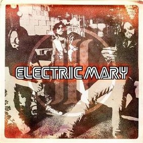Electric Mary - Electric Mary III