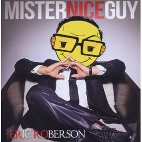 Eric Roberson - Mister Nice Guy