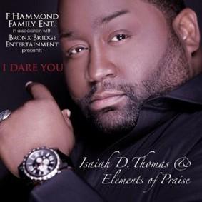Isaiah D. Thomas - I Dare You