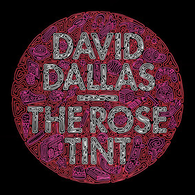 David Dallas - The Rose Tint