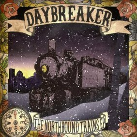 Daybreaker - Northbound Trains