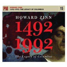 Howard Zinn - 1492-1992: The Legacy of Columbus