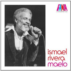 Ismael Rivera - A Man and His Music