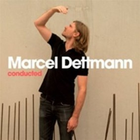 Marcel Dettmann - Conducted