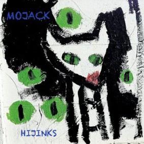 Mojack - Hijinks