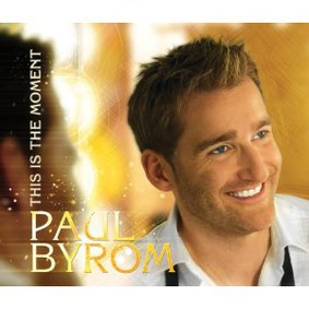 Paul Byrom - This Is the Moment