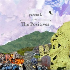 Person L - The Positives