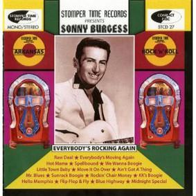 Sonny Burgess - Everybody's Rockin' Again