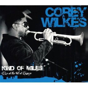 Corey Wilkes - Kind of Miles