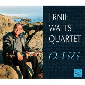Ernie Watts - Oasis