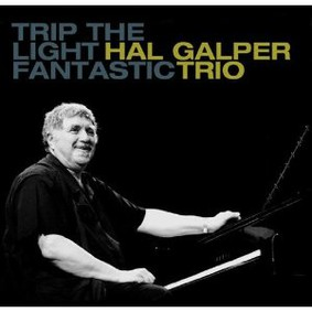 Hal Galper - Trip the Light Fantastic