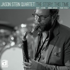 Jason Stein - The Story This Time