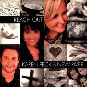 Karen Peck & New River - Reach Out