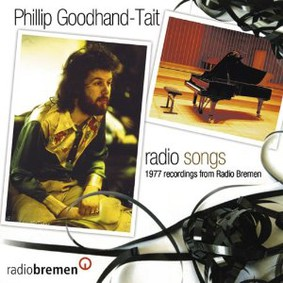 Phillip Goodhand-Tait - Radio Songs