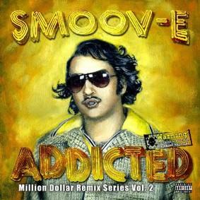 Smoov-E - Addicted
