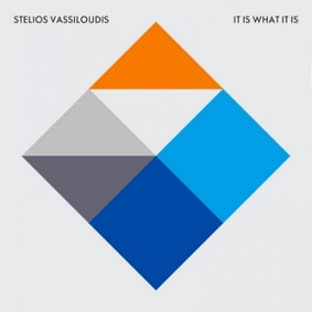 Stelios Vassiloudis - It Is What It Is