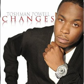 Toshman Powell - Changes