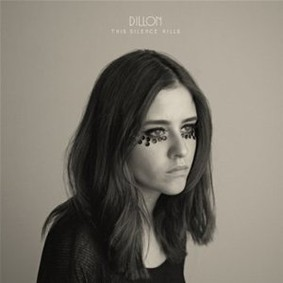 Dillon - This Silence Kills