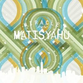 Matisyahu - Miracle