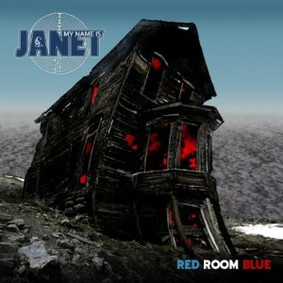 My Name is Janet - Red Room Blue