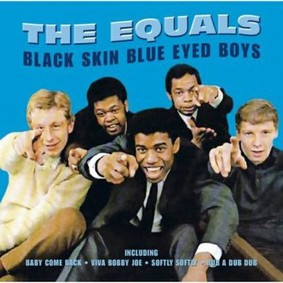 Equals - Black Skin Blue Eyed Boys