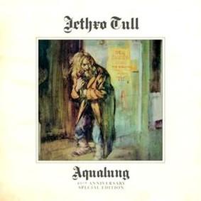 Jethro Tull - Aqualung - 40th Anniversary Edition
