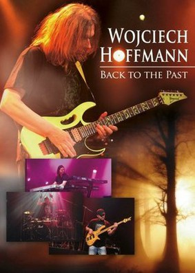 Wojciech Hoffmann - Back To The Past [DVD]