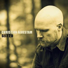 Christian Älvestam - Self 2.0 [EP]