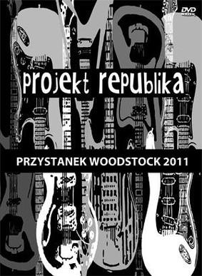 Projekt Republika - Przystanek Woodstock