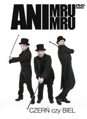 Kabaret Ani Mru-Mru - Czerń czy biel [DVD]