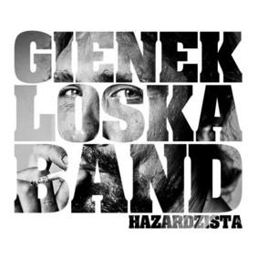 Gienek Loska Band - Hazardzista
