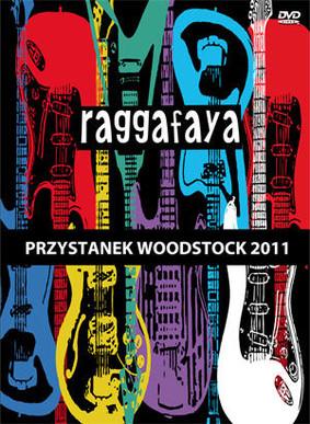Raggafaya - Przystanek Woodstock