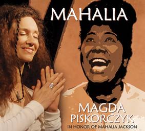 Magda Piskorczyk - Mahalia