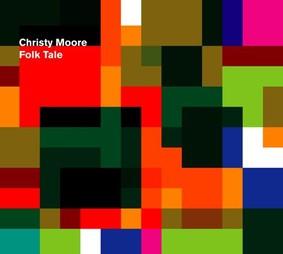 Christy Moore - Folk Tale