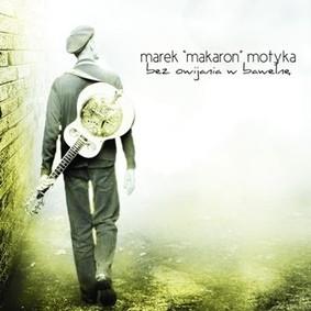 Marek Motyka - Bez Owijania w Bawełnę