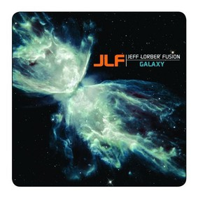 Jeff Lorber - Fusion Galaxy
