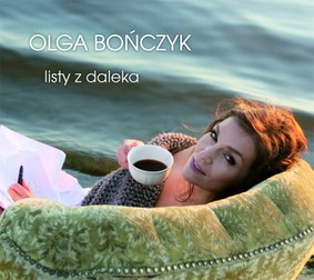 Olga Bończyk - Listy z Daleka