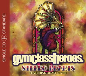Gym Class Heroes - Stereo Hearts