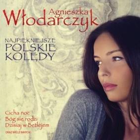 Agnieszka Włodarczyk - Najpiękniejsze polskie kolędy