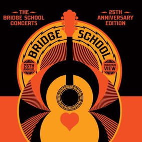 Various Artists - Bridge School Concerts 25th Anniversary Edition