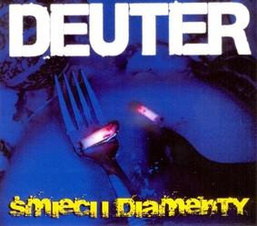 Deuter - Śmieci i diamenty