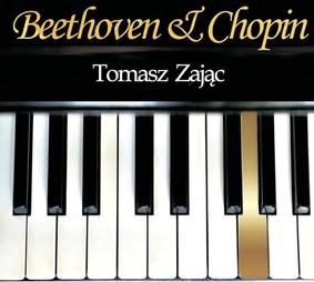 Tomasz Zając - Beethoven & Chopin
