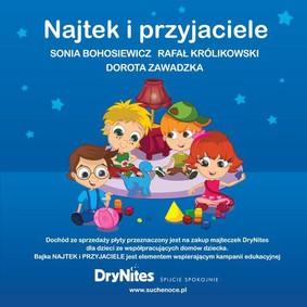 Sonia Bohosiewicz, Rafał Królikowski, Dorota Zawadzka - Najtek i przyjaciele