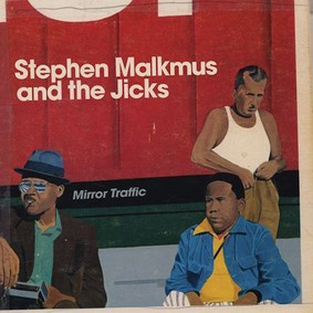 Stephen Malkmus - Mirror Traffic