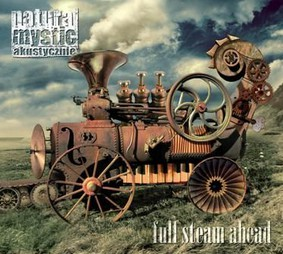 Natural Mystic Akustycznie - Full Steam Ahead