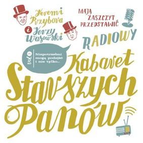 Kabaret Starszych Panów - Słuchowiska radiowe Vol. 3