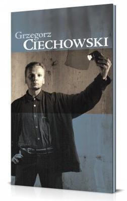 Grzegorz Ciechowski - Grzegorz Ciechowski