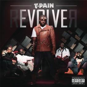 T-Pain - rEVOLVEr