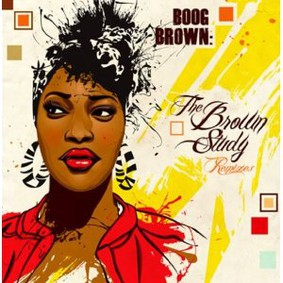 Boog Brown - The The Brown Study Remixes
