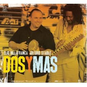 Elio Villafranca - Dos Y Mas